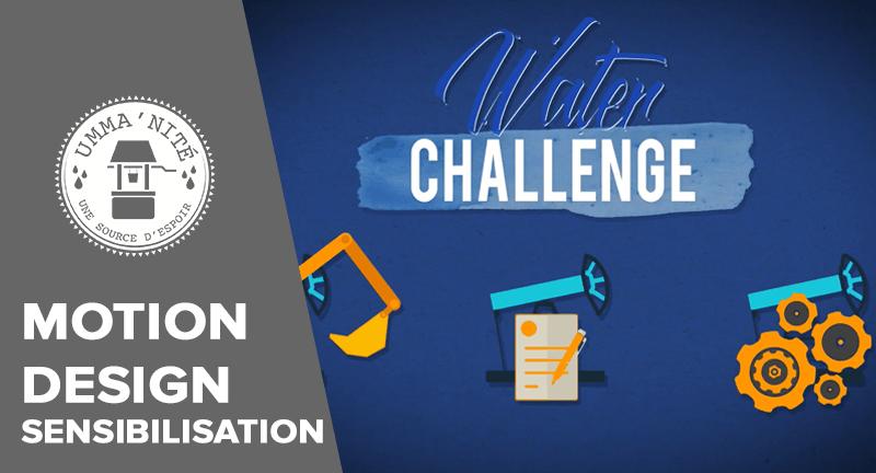 Vidéo en Motion design pour le Water Challenge
