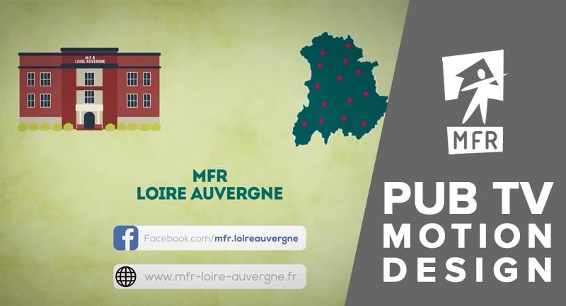 Pub TV en motion design pour MFR Loire Auvergne