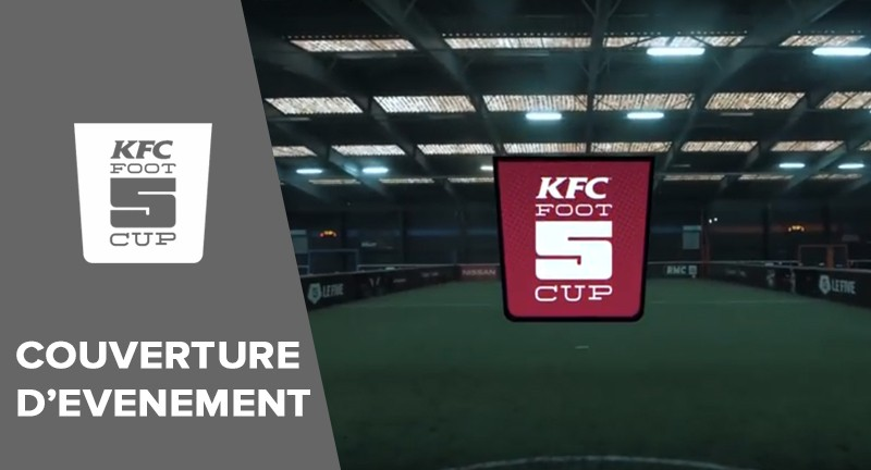 couverture d'événement du KFC Foot 5 Cup